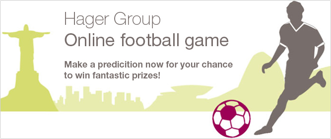 Experience a slice of the football world championship action in Brazil with Hager Group and predict the results via our online game.