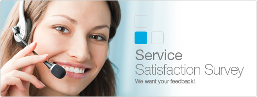 Take our Service Satisfaction Survey
